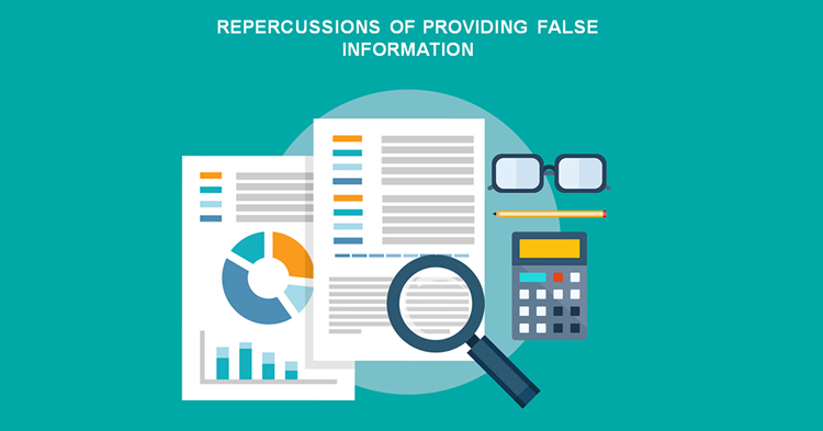 Repercussions of providing false information